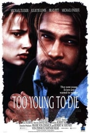 Too Young to Die?