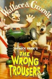 The Wrong Trousers