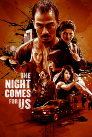 The Night Comes for Us